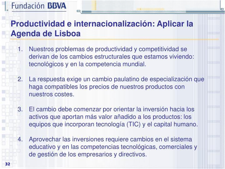 Productividad e internacionalización: Aplicar la Agenda de Lisboa