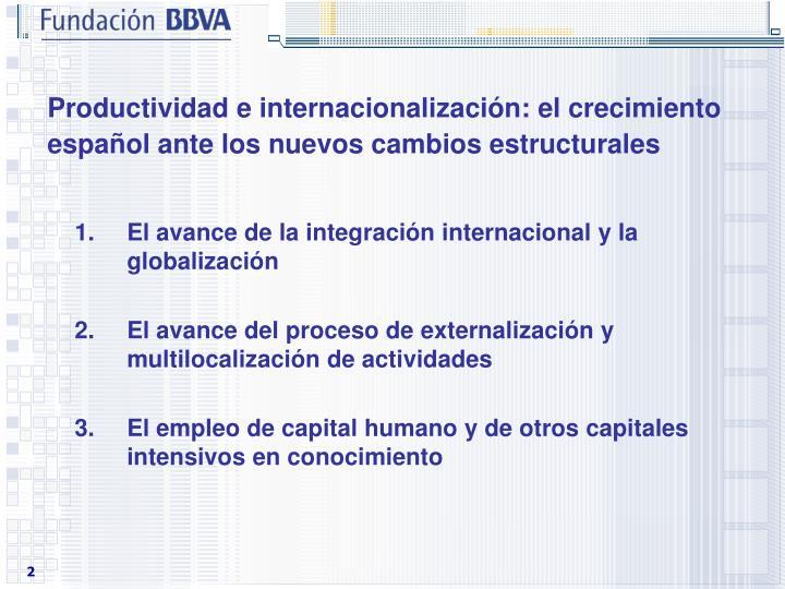 Productividad e internacionalización: el crecimiento español ante los nuevos cambios estructurales