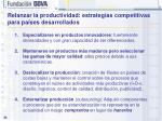 relanzar la productividad estrategias competitivas para pa ses desarrollados