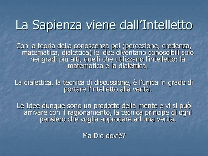 La Sapienza viene dall'Intelletto