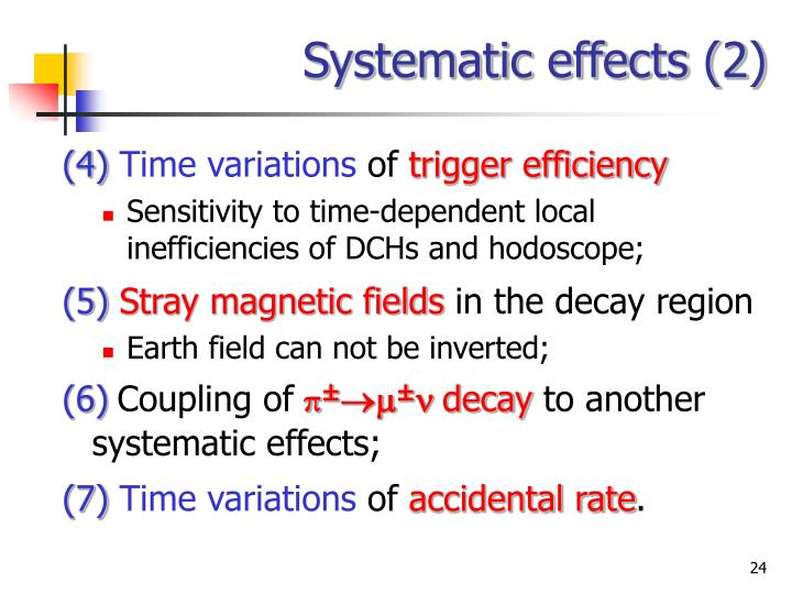 Systematic effects (2)