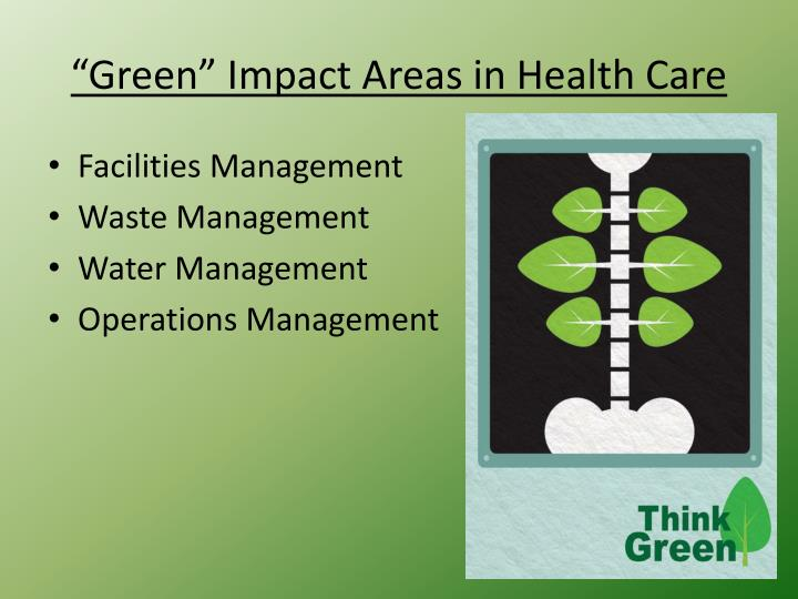 """Green"" Impact Areas in Health Care"