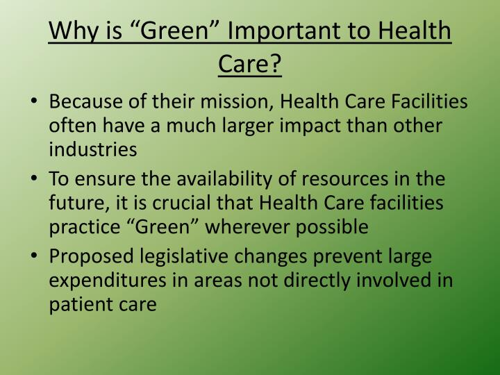 "Why is ""Green"" Important to Health Care?"