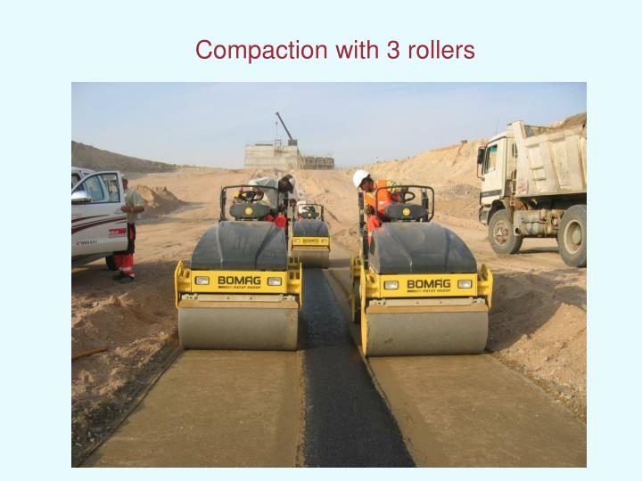 Compaction with 3 rollers