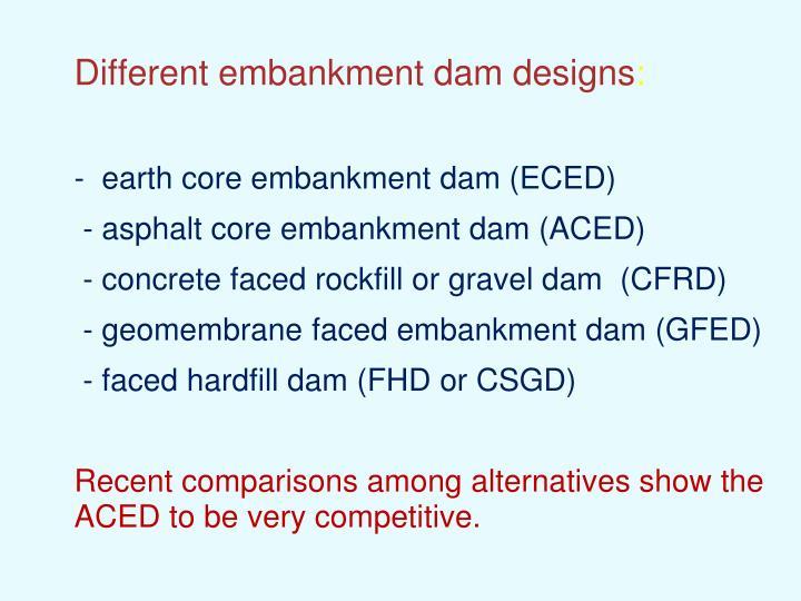 Different embankment dam designs