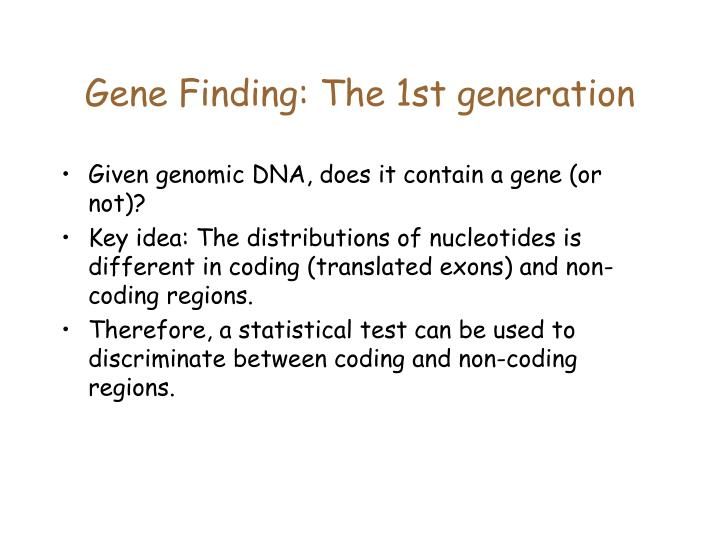 Gene Finding: The 1st generation