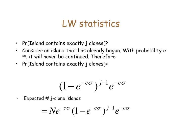 LW statistics