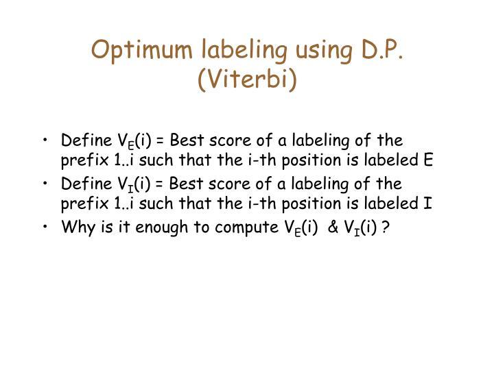 Optimum labeling using D.P. (Viterbi)