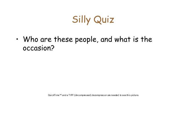 Silly Quiz