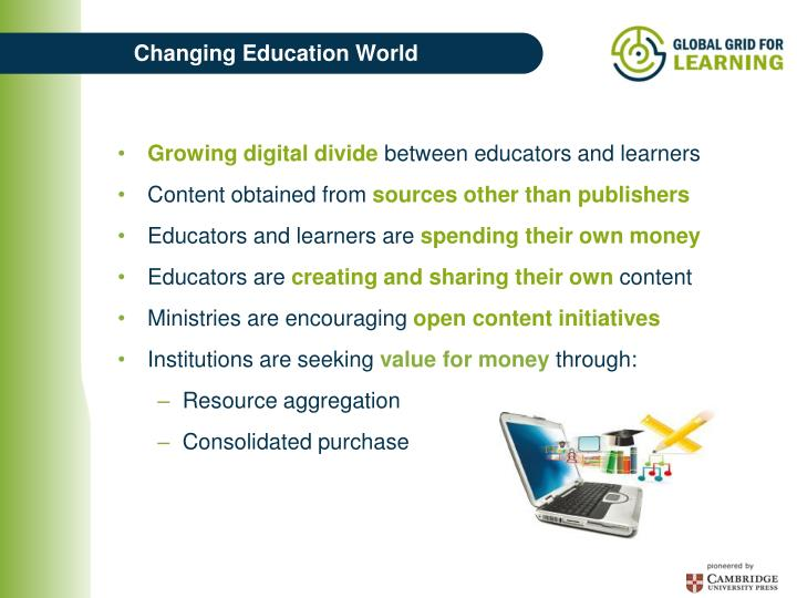 Changing education world
