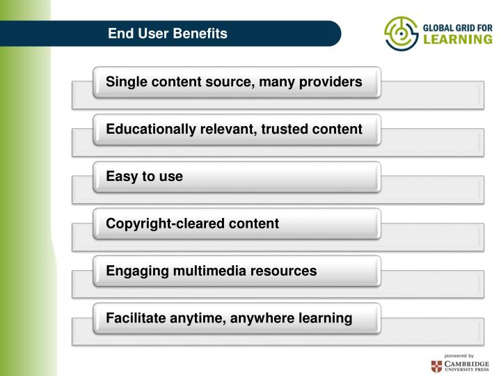 End User Benefits
