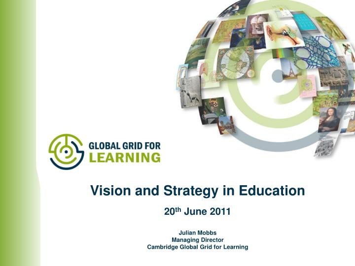 Julian mobbs managing director cambridge global grid for learning