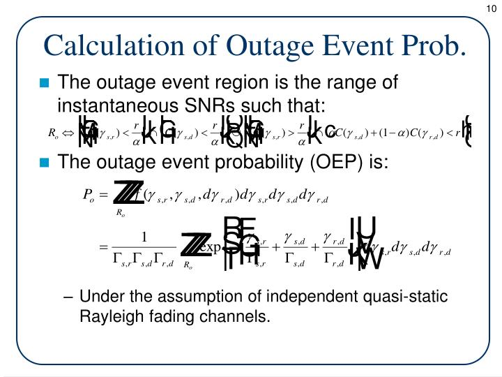 Calculation of Outage Event Prob.