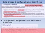 data lineage configuration of galfit run