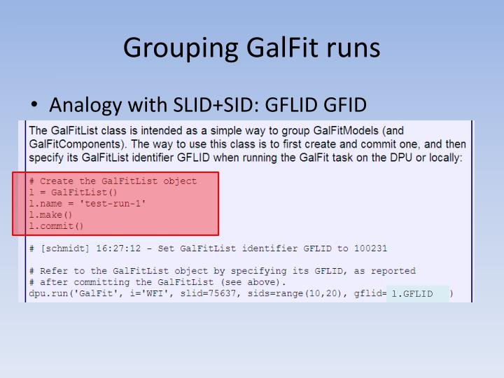 Grouping GalFit runs