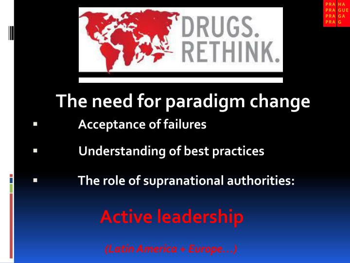 The need for paradigm change
