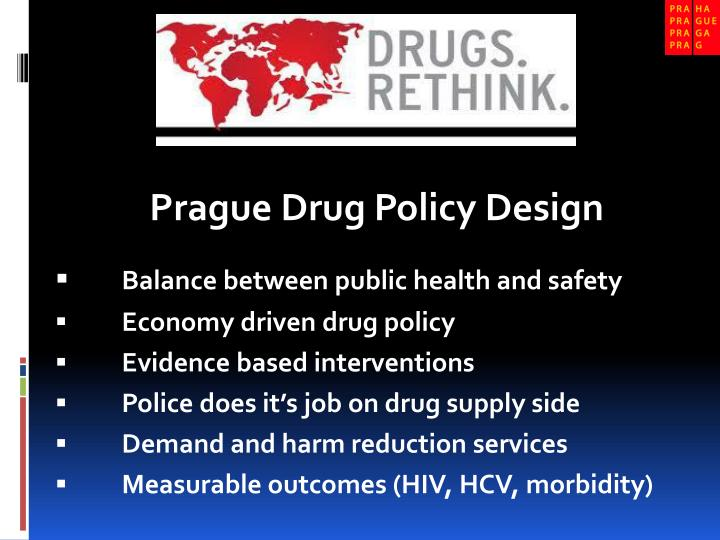 Prague Drug Policy Design