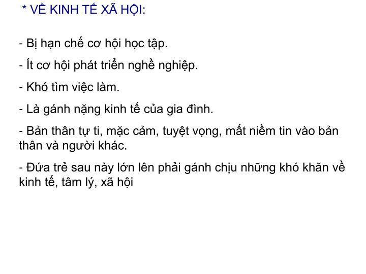* VỀ KINH TẾ XÃ HỘI: