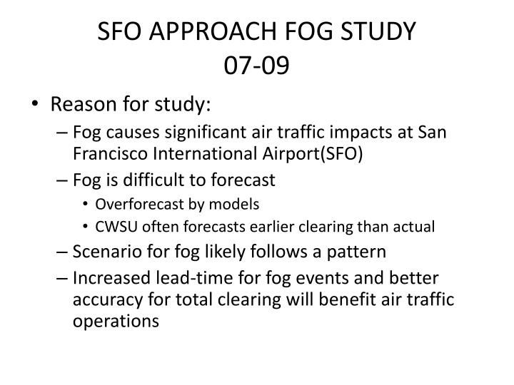 SFO APPROACH FOG STUDY