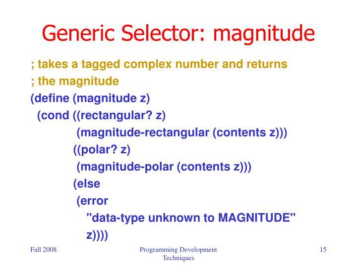Generic Selector: magnitude