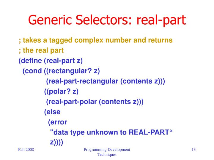 Generic Selectors: real-part