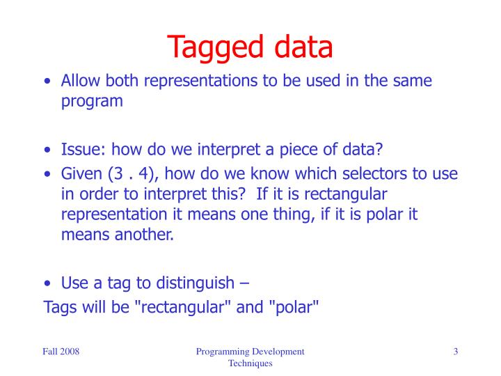 Tagged data