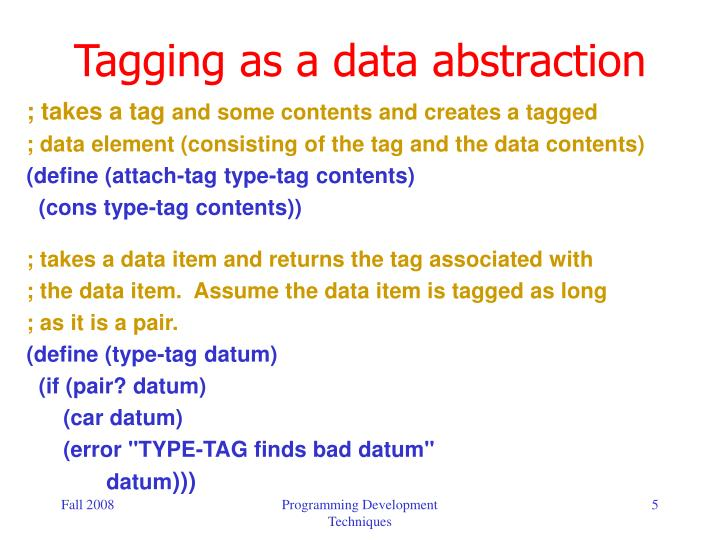 Tagging as a data abstraction