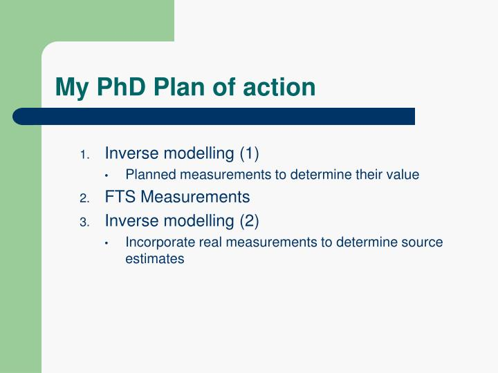 My PhD Plan of action
