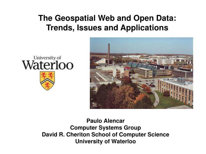 The Geospatial Web and Open Data: