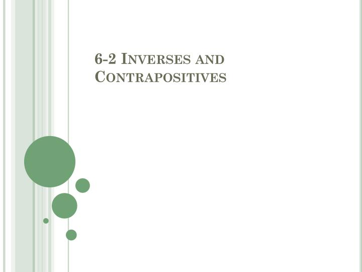 6 2 inverses and contrapositives