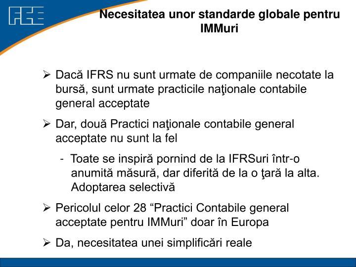 Necesitatea unor standarde globale pentru IMMuri