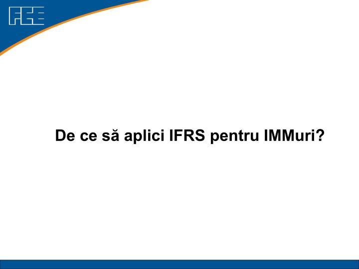 De ce să aplici IFRS pentru IMMuri
