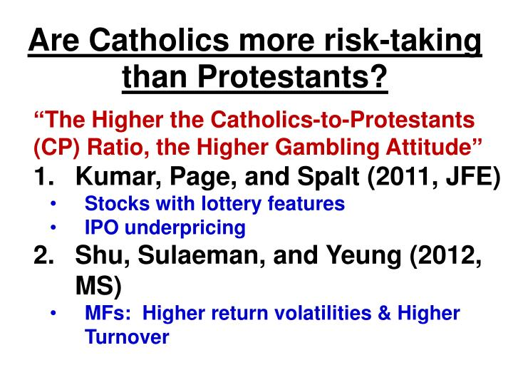 Are Catholics more risk-taking
