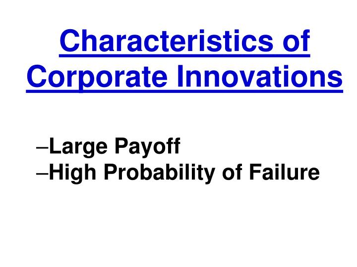 Characteristics of Corporate Innovations