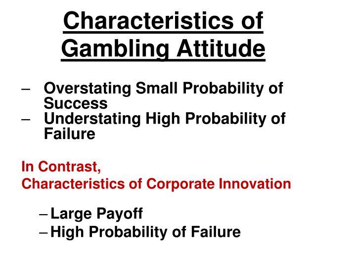 Characteristics of Gambling Attitude
