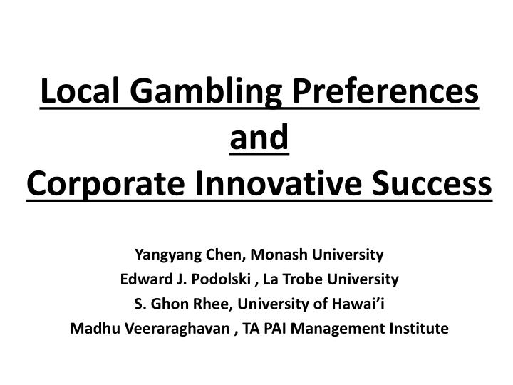 Local Gambling Preferences and