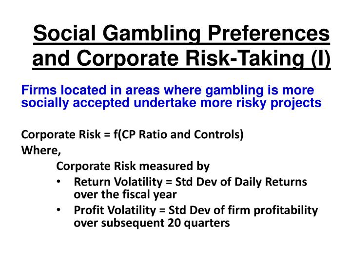 Social Gambling Preferences and Corporate Risk-Taking (I)