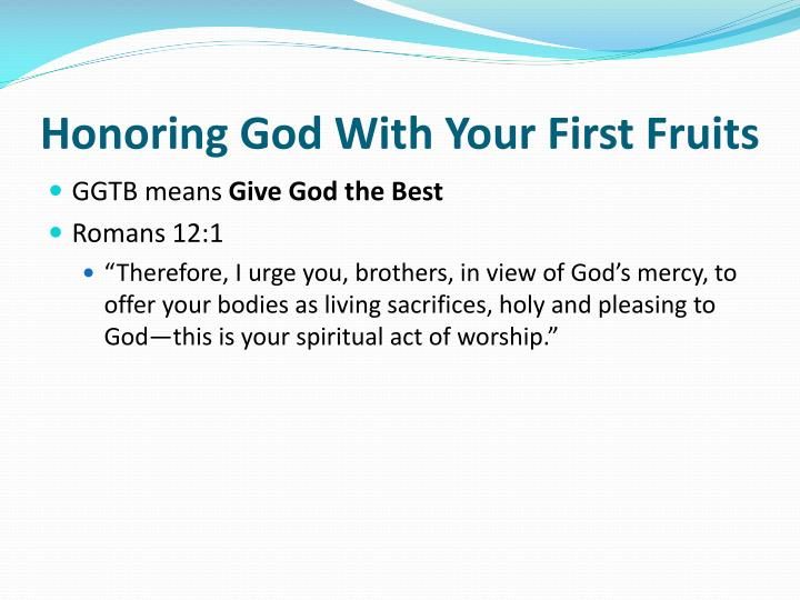 Honoring God With Your First Fruits