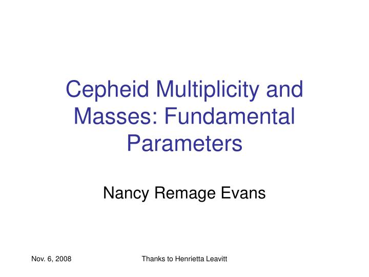 Cepheid Multiplicity and Masses: Fundamental Parameters