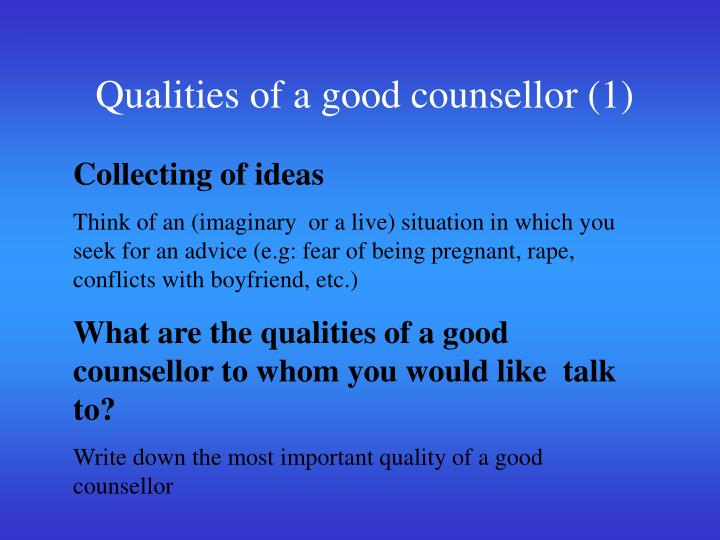 Qualities of a good counsellor (1)