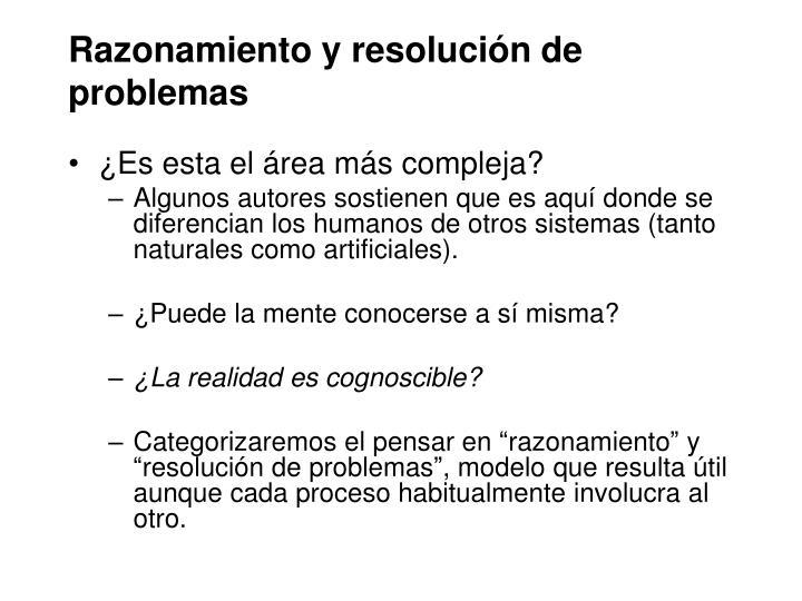 Razonamiento y resolución de problemas