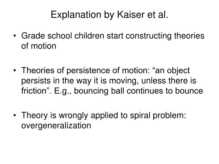 Explanation by Kaiser et al.
