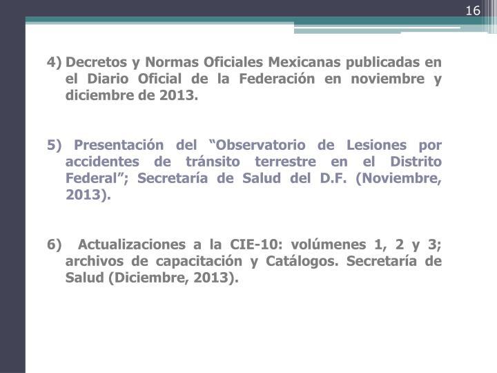 Decretos y Normas Oficiales Mexicanas publicadas en el Diario Oficial de la Federación en noviembre y diciembre de 2013.