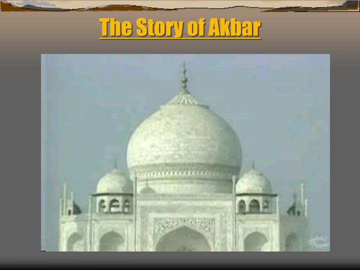The Story of Akbar