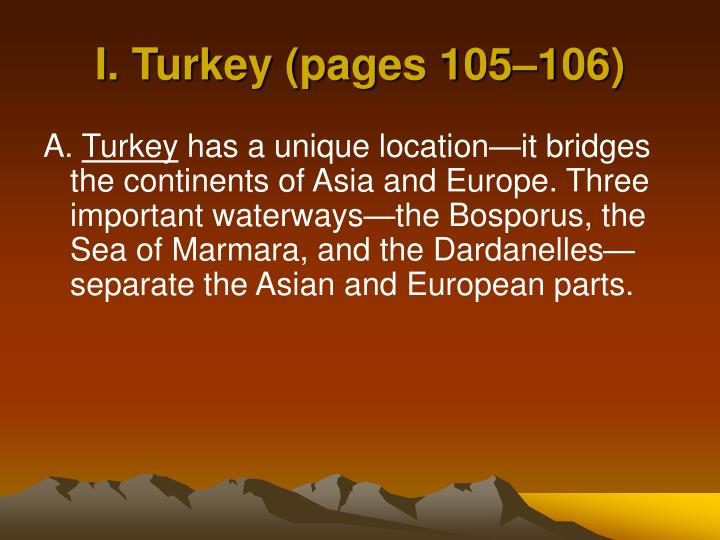 I. Turkey (pages 105–106)