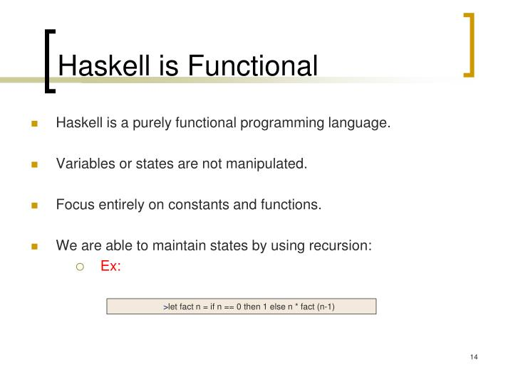 Haskell is Functional