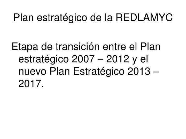 Plan estratégico de la REDLAMYC