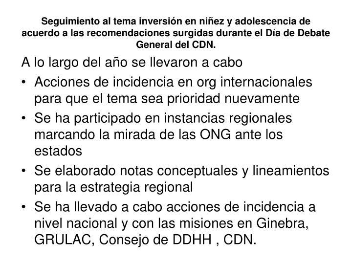 Seguimiento al tema inversión en niñez y adolescencia de acuerdo a las recomendaciones surgidas durante el Día de Debate General del CDN.
