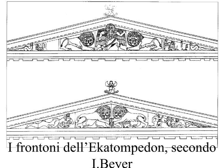 I frontoni dell'Ekatompedon, secondo I.Beyer