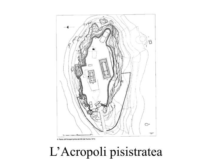 L'Acropoli pisistratea